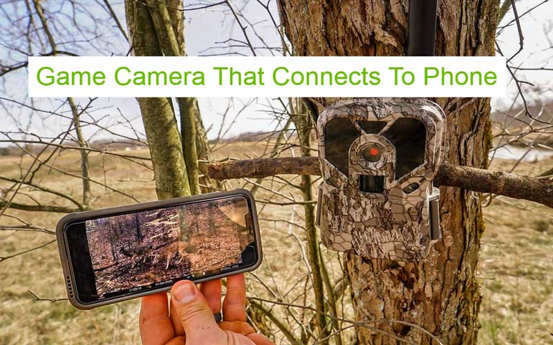 Game Camera That Connects To Phone